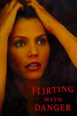 Flirting with Danger (2006) Box Art