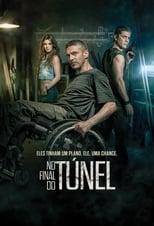 No Fim do Túnel (2016) Torrent Dublado e Legendado