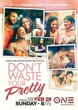 Don\'t Waste Your Pretty