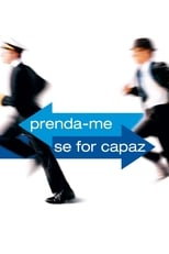 Prenda-me se for Capaz (2002) Torrent Dublado e Legendado