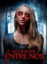 O Horror Entre Nós (2018) Torrent Dublado e Legendado