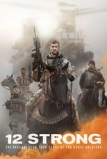 12 Strong / Horse Soldiers