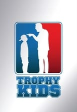 Poster for Trophy Kids