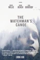 The Watchman's Canoe (2017) Torrent Legendado