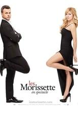 Les Morissette en spectacle (2017)