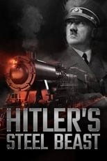 Le train d'Hitler: bête d'acier (2017) Torrent Legendado