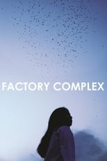 Factory Complex