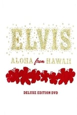 Elvis: Aloha From Hawaii Deluxe Edition