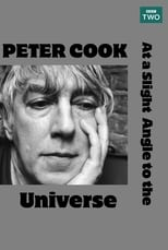 Peter Cook At a Slight Angle to the Universe