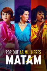 Por Que as Mulheres Matam 1ª Temporada Completa Torrent Legendada