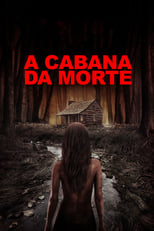 A Cabana da Morte (2016) Torrent Dublado e Legendado