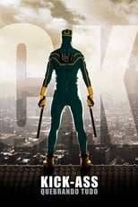 Kick-Ass: Quebrando Tudo (2010) Torrent Dublado e Legendado
