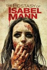 The Ecstasy of Isabel Mann (2012) Torrent Legendado