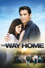 Image The Way Home – Drumul spre casă (2010) Film online subtitrat in Romana HD