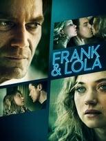 Frank & Lola – Amor Obsessivo (2016) Torrent Dublado e Legendado