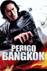 Perigo em Bangkok (2008) Torrent Legendado