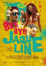 Bye bye Jaqueline (2017) Torrent Nacional