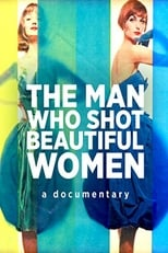 The Man Who Shot Beautiful Women