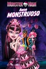 Monster High: Un romance monstruoso