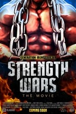 Poster Image for Movie - Strength wars The movie