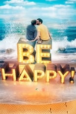 Be Happy! (the musical) (2019) Torrent Legendado