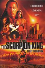 El rey Escorpión (2002)