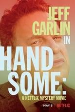 Handsome: Netflix Gizem Filmi – Handsome