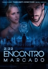 2:22 – Encontro Marcado (2017) Torrent Dublado e Legendado