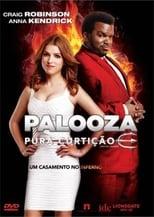 Palooza: Pura Curtição (2013) Torrent Dublado e Legendado
