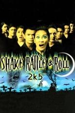 Shake Rattle & Roll 2k5