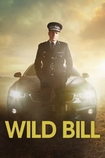 Wild Bill 1ª Temporada Completa Torrent Legendada