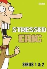 Eric im Stress