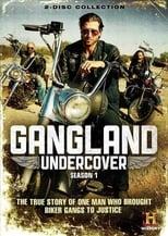 Gangland Undercover 1ª Temporada Completa Torrent Dublada e Legendada