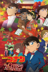 Poster anime Detective Conan Movie 21: The Crimson Love LetterSub Indo