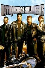 Motoqueiros Selvagens (2007) Torrent Dublado e Legendado