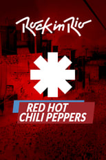 Red Hot Chili Peppers Rock in Rio 2017 (2017) Torrent Nacional