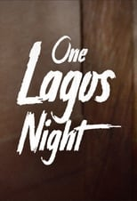 Poster Image for Movie - One Lagos Night
