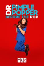 Dr. Pimple Popper: Before the Pop Saison 1 Episode 9