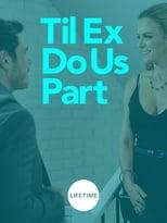 Til Ex Do Us Part (2018) box art