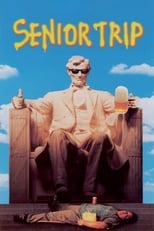 Official movie poster for Senior Trip (1995)