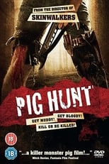 XXXtreme - Pig Hunt streaming complet VF HD
