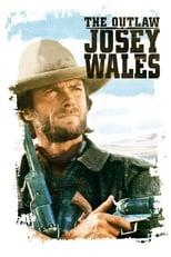 Josey Wales, o Fora da Lei (1976) Torrent Dublado e Legendado