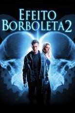 Efeito Borboleta 2 (2006) Torrent Legendado