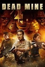Dead Mine streaming complet VF HD