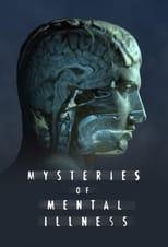 Mysteries of Mental Illness Saison 1 Episode 4