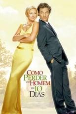Como Perder um Homem em 10 Dias (2003) Torrent Dublado e Legendado