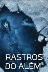 Rastros do Além (2018) Torrent Dublado e Legendado
