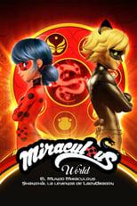 El Mundo Miraculous: Shanghái, la leyenda de LadyDragon