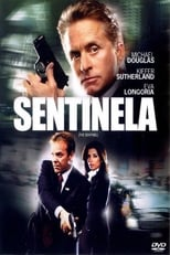Sentinela (2006) Torrent Legendado