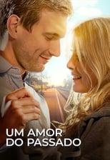 Um Amor do Passado (2018) Torrent Dublado e Legendado